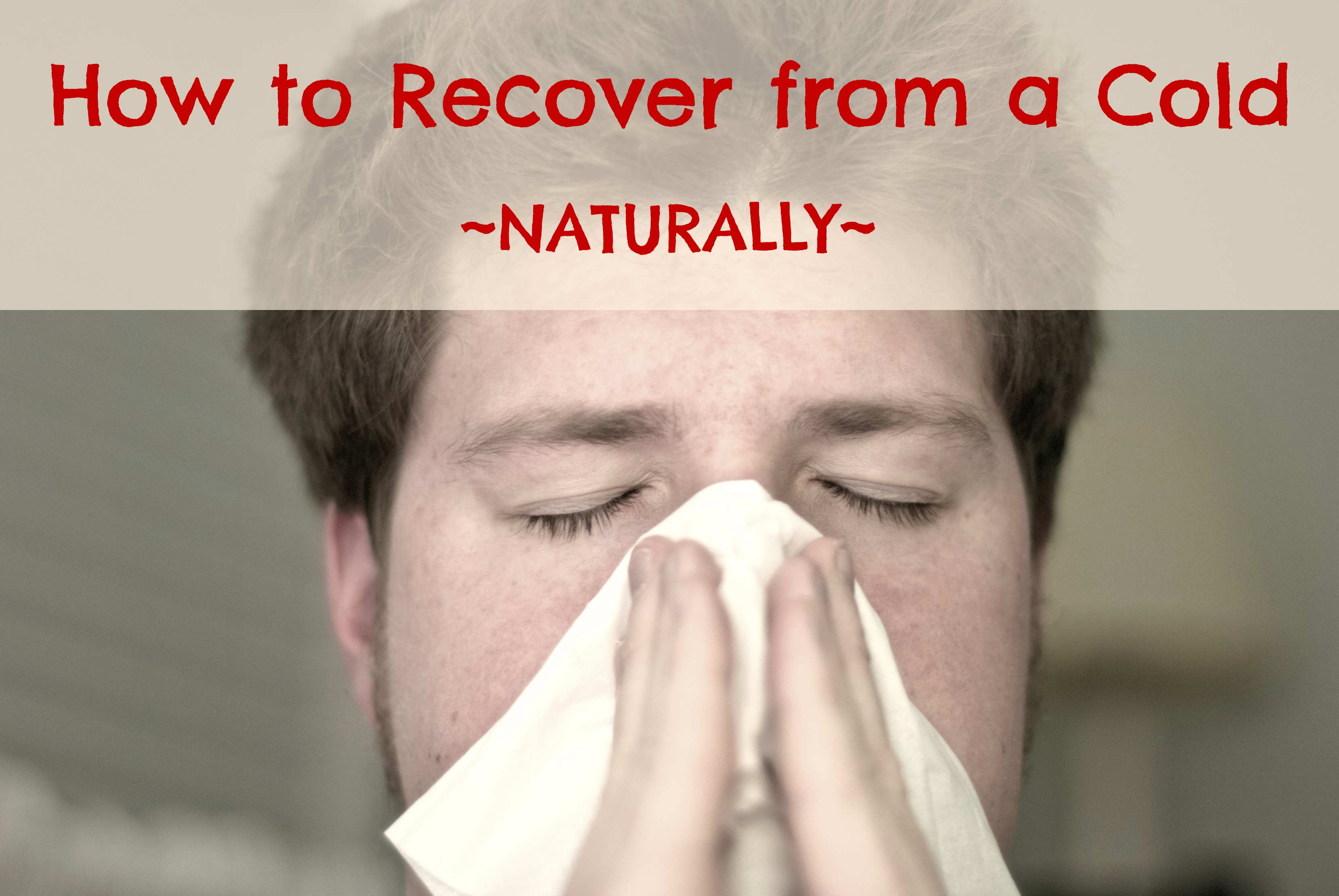 How to Recover from a Cold How to Recover from a Cold new pics