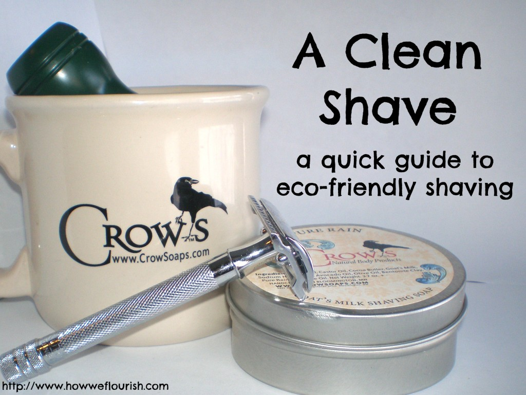 A Clean Shave – Shaving the Eco-Friendly Way!