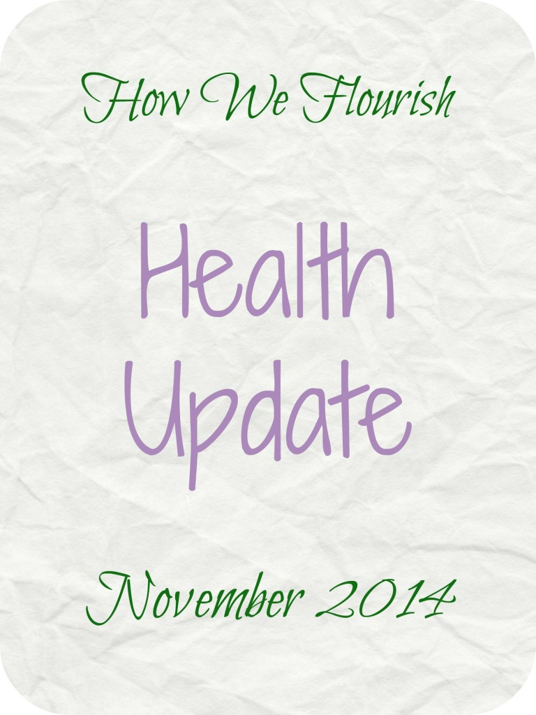 Health Update and Being Thankful – November 2014