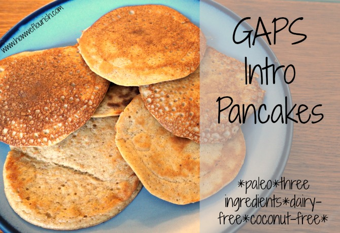 GAPS Intro Pancakes (3 Ingredients, Paleo)