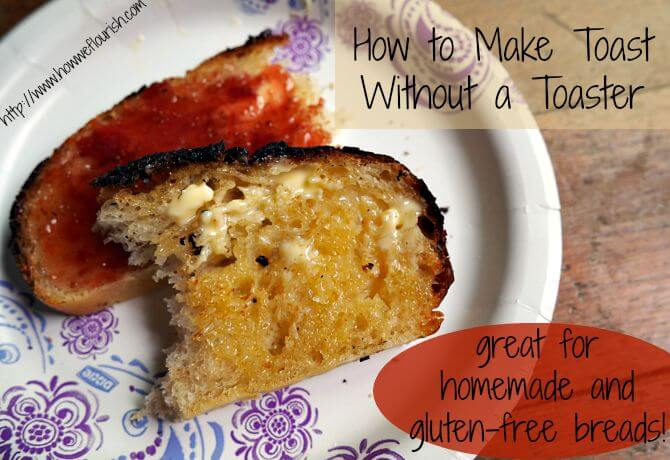 How to Make Toast Without a Toaster (and my Rock Climbing Experience)