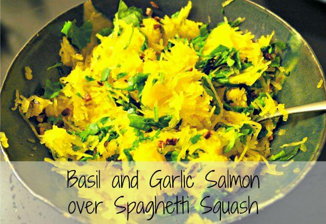 AIP Basil and Garlic Salmon over Spaghetti Squash