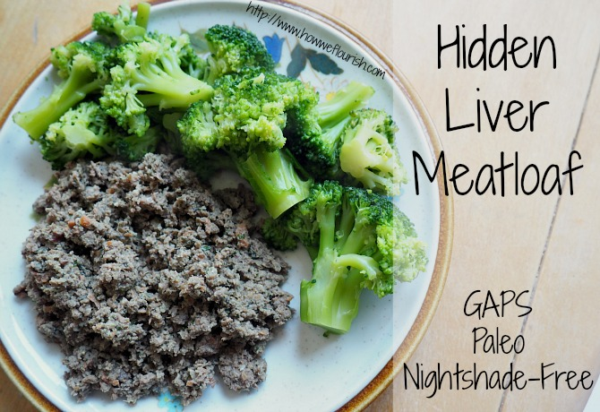 Hidden Liver Meatloaf (GAPS, Nightshade-Free)
