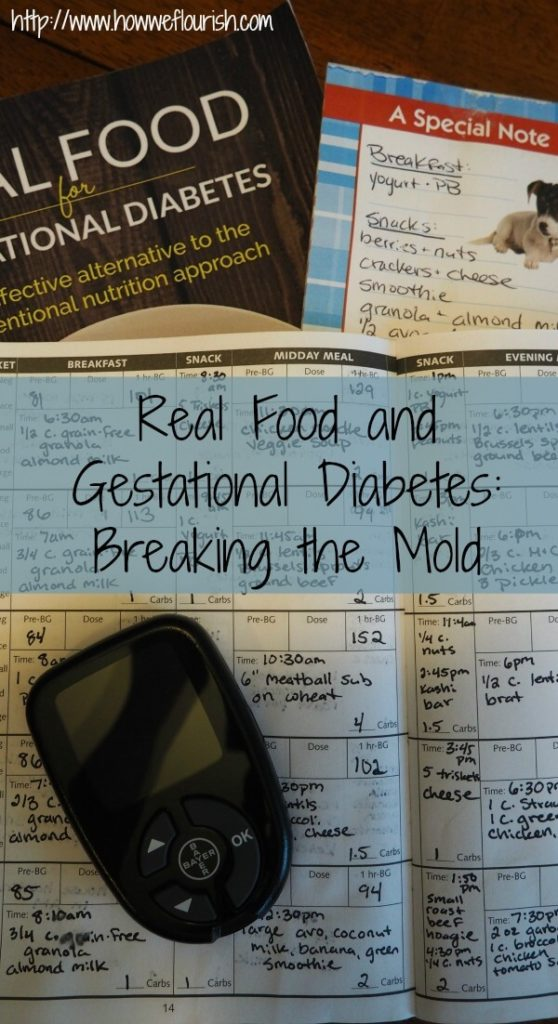 Real Food and Gestational Diabetes - Breaking the Mold